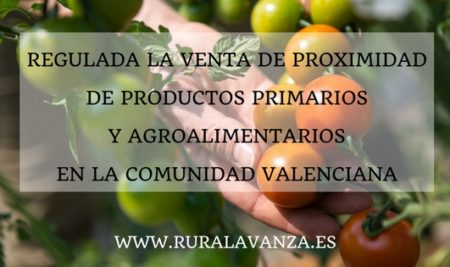 Regulada la venta de proximidad de productos primarios y agroalimentarios en la Comunidad Valenciana