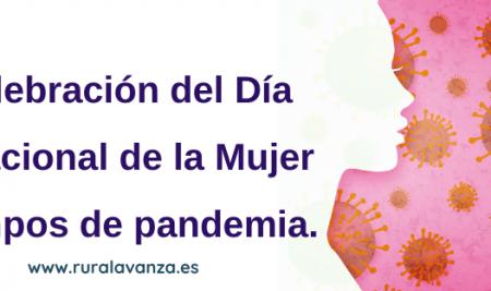 La celebración del Día Internacional de la Mujer en tiempos de pandemia.